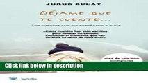 Ebook Dejame Que Te Cuente (Spanish Edition) Free Online
