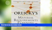 READ FREE FULL  Orlicky s Material Requirements Planning, Third Edition  READ Ebook Full Ebook Free