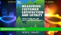 Full [PDF] Downlaod  Measuring Customer Satisfaction and Loyalty, Third Edition: Survey Design,