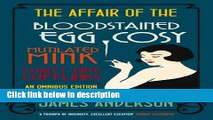 Ebook The Affair of the Bloodstained Egg Cosy/The Affair of the Mutilated Mink/The Affair of the