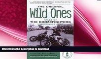 READ book  The Original Wild Ones: Tales of the Boozefighters Motorcycle Club  FREE BOOOK ONLINE