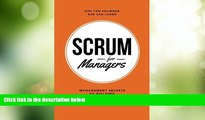 Big Deals  Scrum For Managers: Management Secrets To Building Agile   Results-Driven