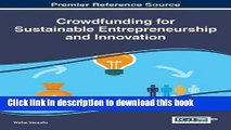 [Download] Crowdfunding for Sustainable Entrepreneurship and Innovation (Advances in Business