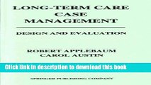 Ebook Long-Term Care Case Management: Design and Evaluation Full Download