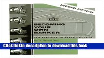 [Read  e-Book PDF] Becoming Your Own Banker: The Infinite Banking Concept (Second Edition) Free
