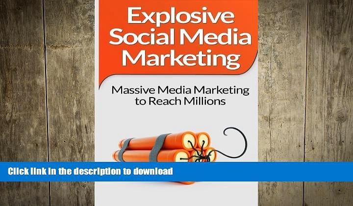 FAVORIT BOOK Social Media Marketing: Explosive Social Media Marketing  And Social Media Strategy