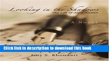 [PDF] Looking in the Shadows: The Life of Alice Austen Full Textbook