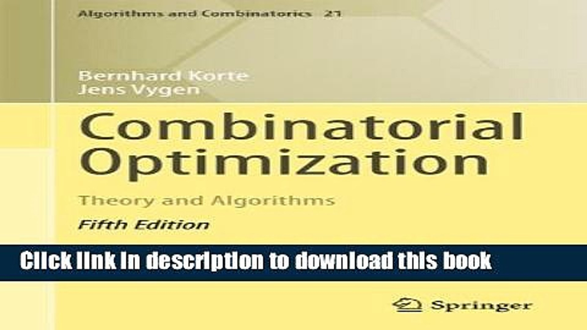 Combinatorial Optimization  Theory and Algorithms