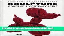 Ebook Dictionnaire international de la sculpture moderne et contemporaine Free Online
