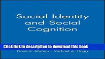 [Read PDF] Social Identity and Social Cognition Download Free