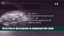 [Read  e-Book PDF] G20 Governance for a Globalized World (Global Finance) Free Books