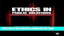 [PDF] Ethics in Public Relations: Responsible Advocacy  Full EBook[Read PDF] Ethics in Public