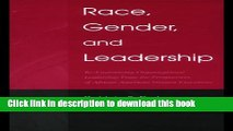 Books Race, Gender, and Leadership: Re-envisioning Organizational Leadership From the Perspectives