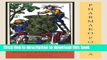 Books Pharmako/Poeia, Revised and Updated: Plant Powers, Poisons, and Herbcraft Full Online