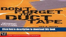 [Read PDF] Don t Forget the Duct Tape: Tips   Tricks for Repairing   Maintaining Outdoor   Travel