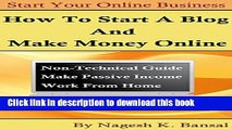 Download  How to Start a Blog And Make Money Online: How to start a blog and make money blogging