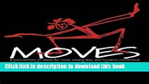 Books Moves: A Sourcebook of Ideas for Body Awareness and Creative Movement Free Online