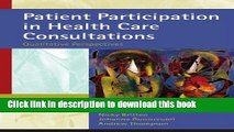 Books Patient Participation in Health Care Consultations: Qualitative Perspectives Free Online