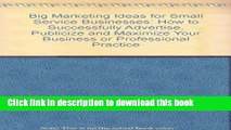 PDF  Big Marketing Ideas for Small Service Businesses: How to Successfully Advertise, Publicize,