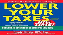 Ebook Lower Your Taxes - Big Time! : Wealth-Building, Tax Reduction Secrets from an IRS Insider