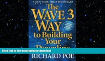 FAVORIT BOOK The WAVE 3 Way to Building Your Downline (Volume 2) READ NOW PDF ONLINE
