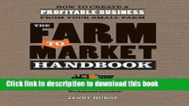 Books The Farm to Market Handbook: How to create a profitable business from your small farm Free