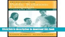 [Read PDF] Developing Public Relations Campaign - Team-Based Approach (2nd, 09) by Bobbitt, Randy