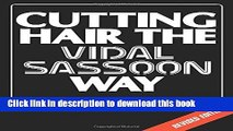 Books Cutting Hair the Vidal Sassoon Way Free Download