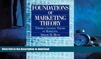 FAVORIT BOOK Foundations of Marketing Theory: Toward a General Theory of Marketing READ PDF FILE