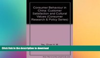 FAVORIT BOOK Consumer Behaviour in China: Customer Satisfaction and Cultural Values (Consumer