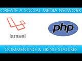 Laravel Social Media - Adding comments & like functionality to statuses.