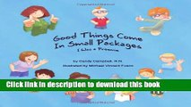 Ebook Good Things Come in Small Packages (I Was a Preemie) Free Online
