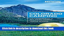 Ebook Moon Colorado Camping: The Complete Guide to Tent and RV Camping (Moon Outdoors) Free Online