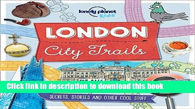 Ebook City Trails - London (Lonely Planet Kids) Full Download