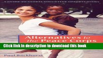 [Read PDF] Alternatives to the Peace Corps: A Guide of Global Volunteer Opportunities, 11th