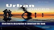 [Read PDF] Urban Spaces: Plazas, Squares   Streetscapes (Architecture in Focus) Ebook Online