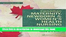 Books Canadian Maternity, Newborn and Women s Health Nursing: Comprehensive Care Across the