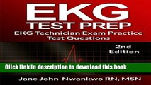Ebook EKG Test Prep: EKG Technician Exam Practice Test Questions (EKG Technician Exam Preparation