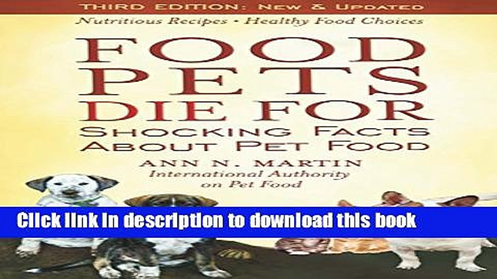 [Read PDF] Food Pets Die For: Shocking Facts About Pet Food Ebook Online