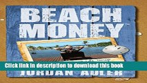 [PDF] Beach Money: Creating Your Dream Life Through Network Marketing Free Books [PDF] Beach