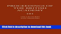 Ebook Proceedings of the British Academy: Volume 101, 1998 Lectures and Memoirs Free Download