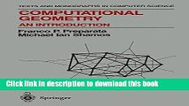 [PDF] Computational Geometry: An Introduction (Texts and Monographs in Computer Science)  Read