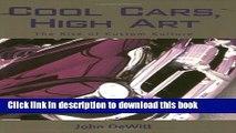 PDF  Cool Cars, High Art: The Rise of Kustom Kulture  {Free Books|Online