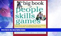 Big Deals  The Big Book of People Skills Games: Quick, Effective Activities for Making Great
