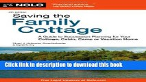 Ebook Saving the Family Cottage: A Guide to Succession Planning for Your Cottage, Cabin, Camp or