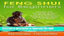 Books Feng Shui: Feng Shui For Beginners: Master the Art of Feng Shui to Bring In Your Home More