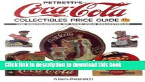 Books Petretti s Coca-Cola Collectibles Price Guide (Warman s Coca-Cola Collectibles: