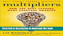 [Read PDF] Multipliers: How the Best Leaders Make Everyone Smarter Download Online