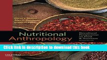 Ebook Nutritional Anthropology: Biocultural Perspectives on Food and Nutrition Free Online