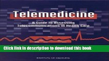Ebook Telemedicine: A Guide to Assessing Telecommunications in Health Care Full Online